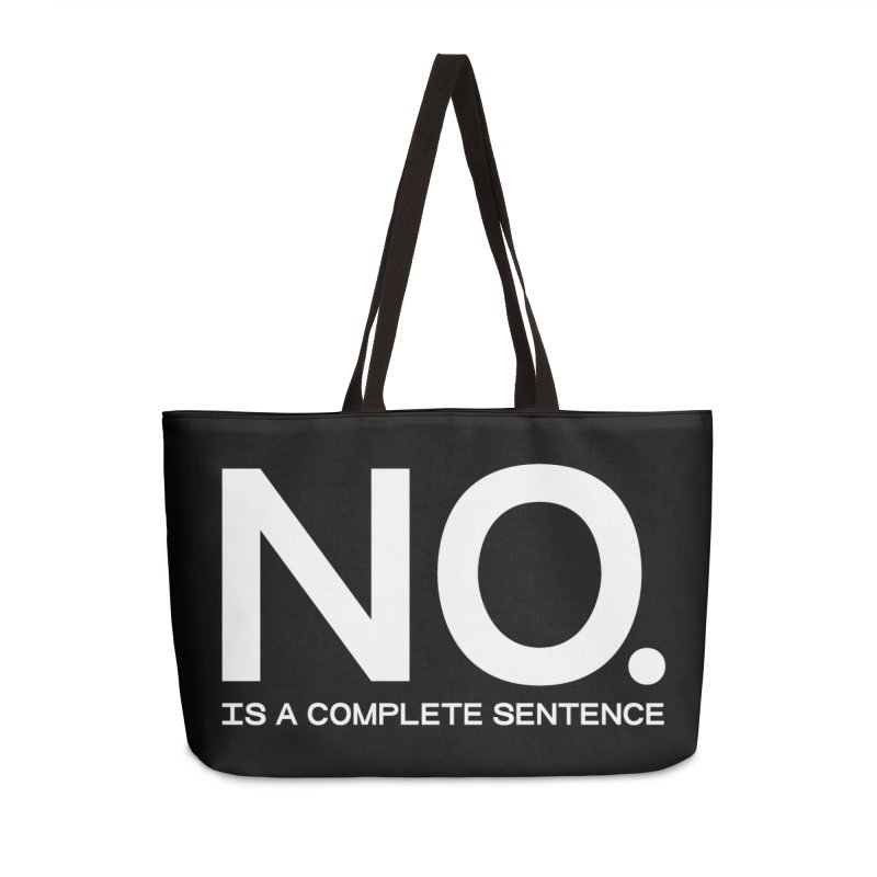NO. Is a complete sentence.(wht lrg) Accessories Weekender Bag Bag by VOID MERCH