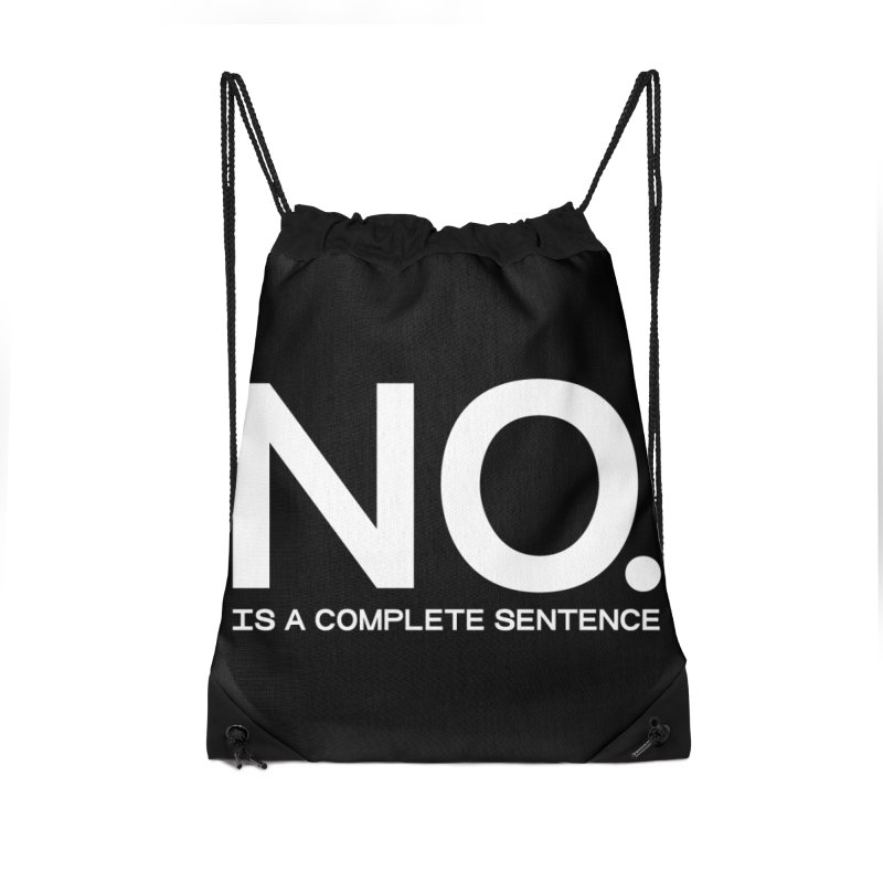 NO. Is a complete sentence.(wht lrg) Accessories Drawstring Bag Bag by VOID MERCH