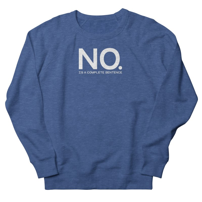 NO. Is a complete sentence.(wht lrg) Men's Sweatshirt by VOID MERCH
