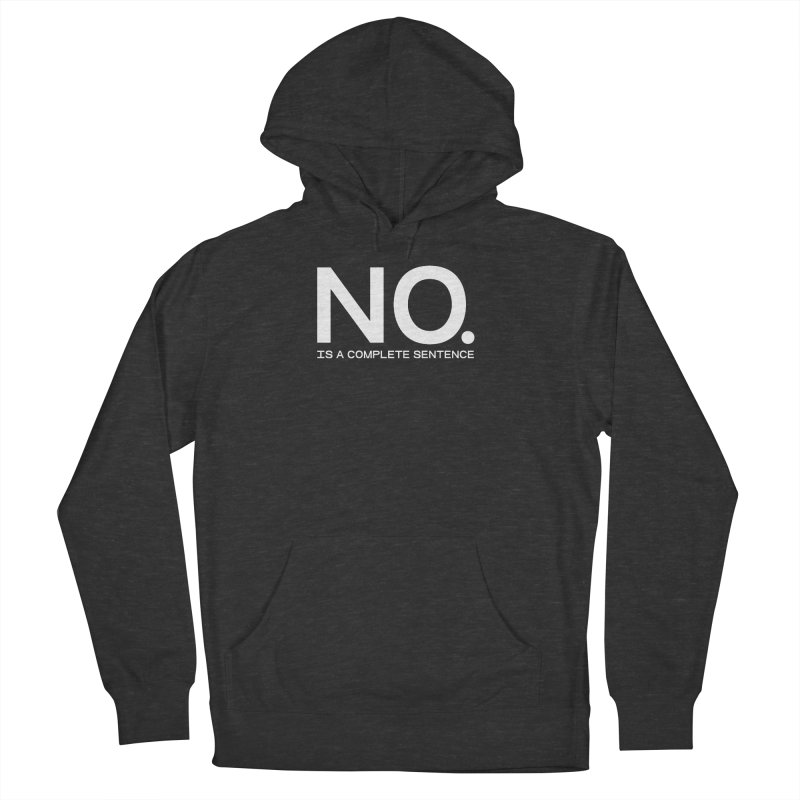 NO. Is a complete sentence.(wht lrg) Women's French Terry Pullover Hoody by VOID MERCH