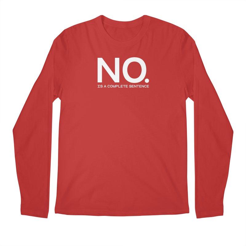 NO. Is a complete sentence.(wht lrg) Men's Regular Longsleeve T-Shirt by VOID MERCH
