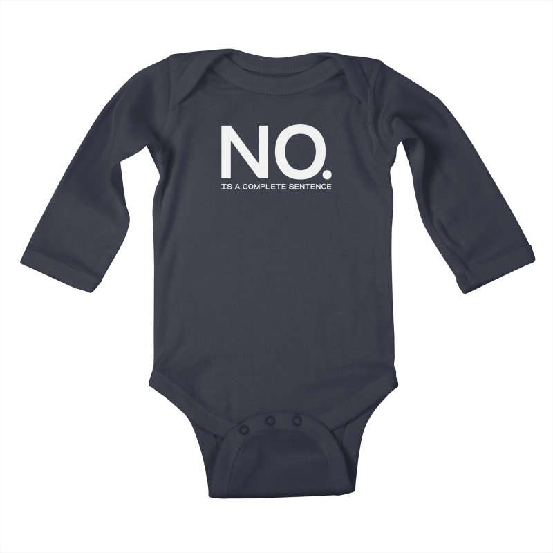 NO. Is a complete sentence.(wht lrg) Kids Baby Longsleeve Bodysuit by VOID MERCH