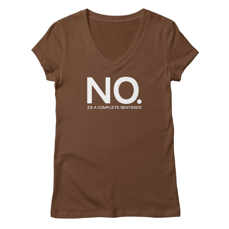 NO. Is a complete sentence.(wht lrg) Women's Regular V-Neck by VOID MERCH