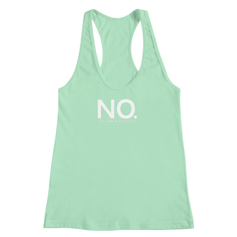 NO. Is a complete sentence.(wht lrg) Women's Racerback Tank by VOID MERCH