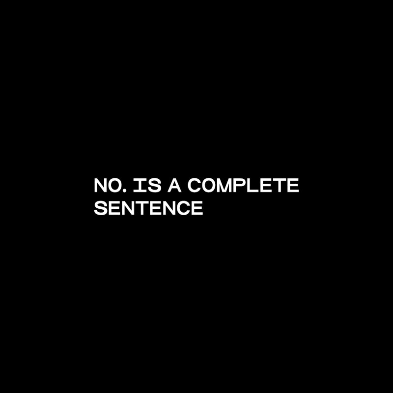 NO. Is a complete sentence (wht) Kids T-Shirt by VOID MERCH
