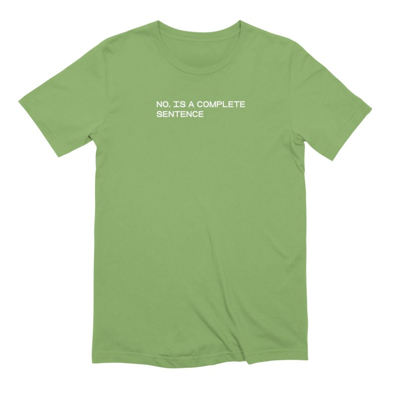 NO. Is a complete sentence (wht) Men's Extra Soft T-Shirt by VOID MERCH
