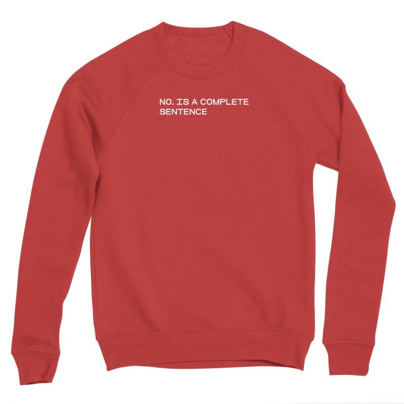 NO. Is a complete sentence (wht) Women's Sponge Fleece Sweatshirt by VOID MERCH