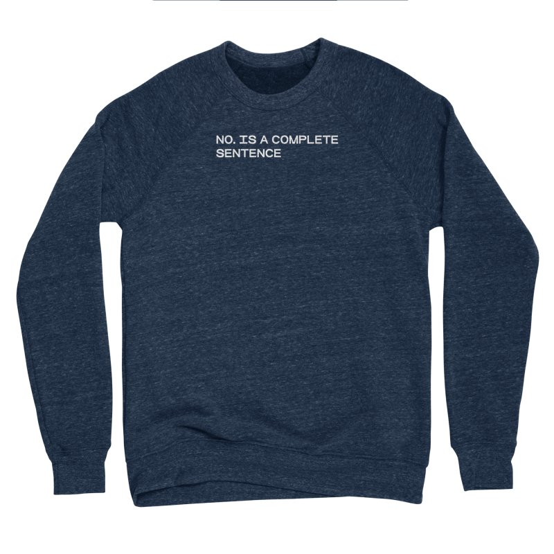 NO. Is a complete sentence (wht) Men's Sponge Fleece Sweatshirt by VOID MERCH