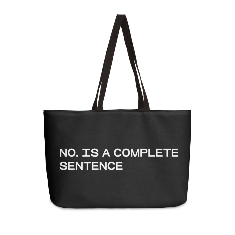 NO. Is a complete sentence (wht) Accessories Weekender Bag Bag by VOID MERCH