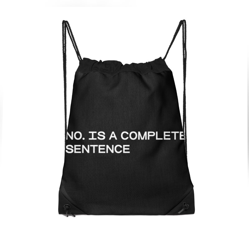 NO. Is a complete sentence (wht) Accessories Drawstring Bag Bag by VOID MERCH