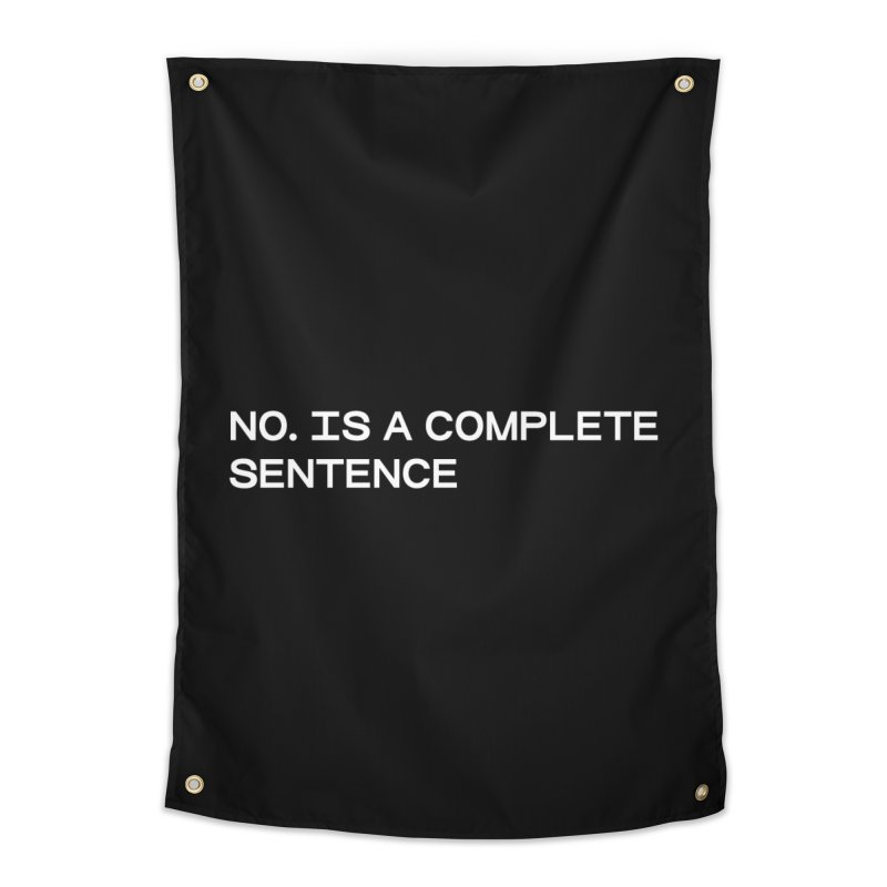 NO. Is a complete sentence (wht) Home Tapestry by VOID MERCH