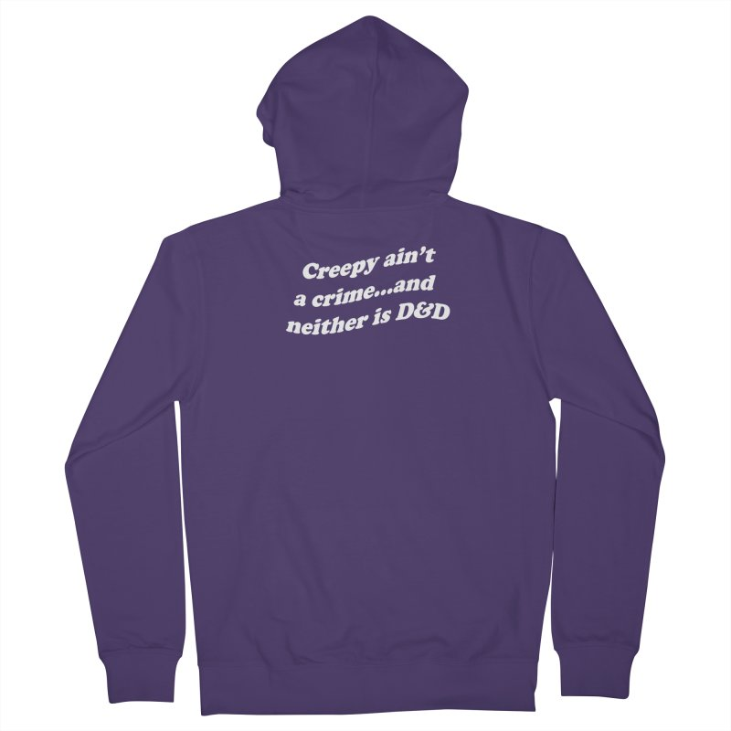 Creepy Ain't A Crime and Neither is D&D Women's French Terry Zip-Up Hoody by VOID MERCH