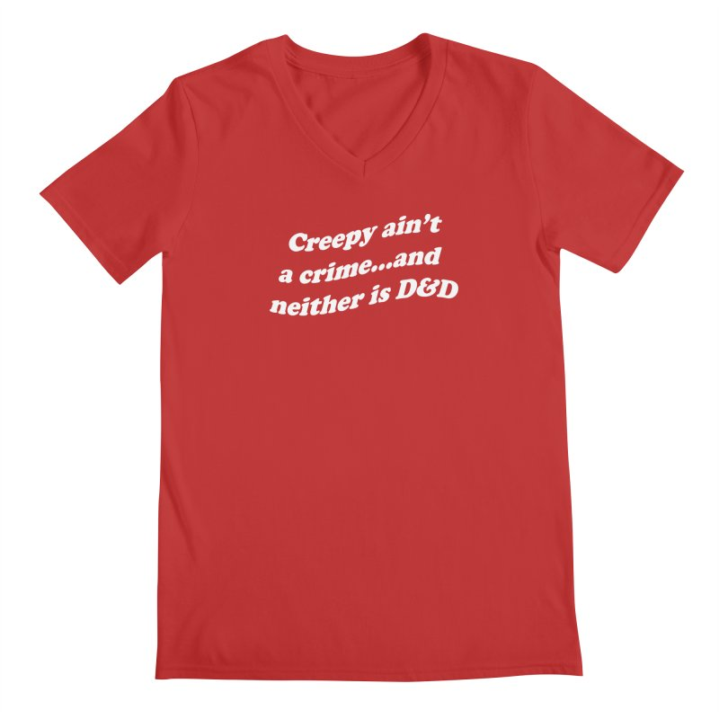 Creepy Ain't A Crime and Neither is D&D Men's V-Neck by VOID MERCH