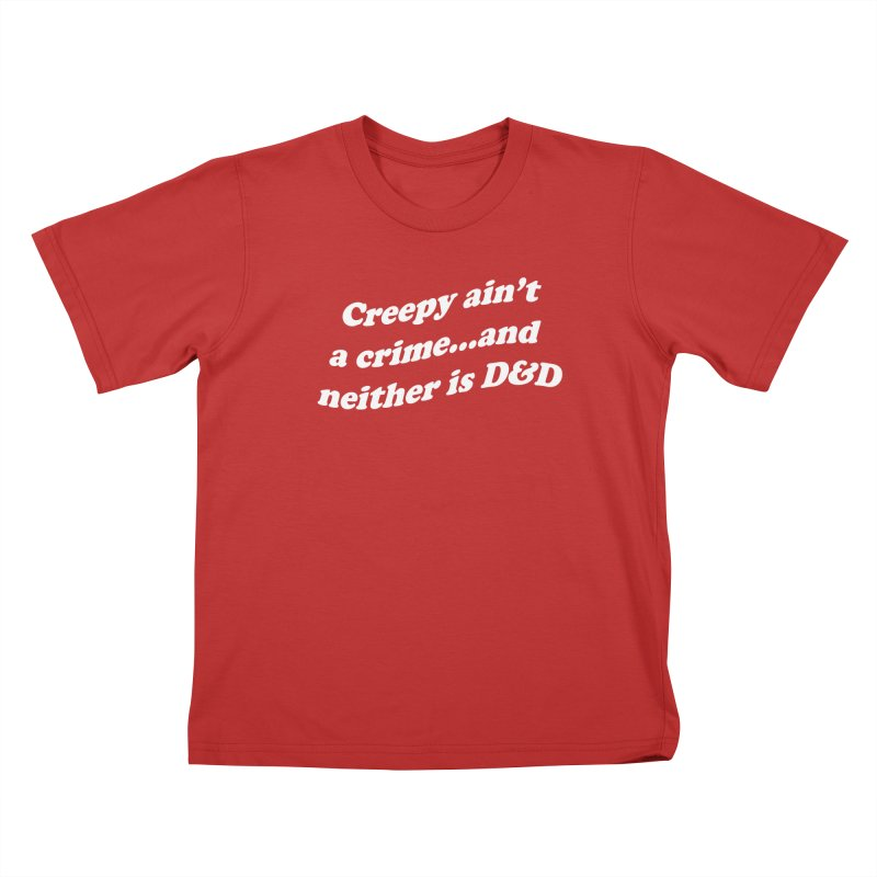 Creepy Ain't A Crime and Neither is D&D Kids T-Shirt by VOID MERCH