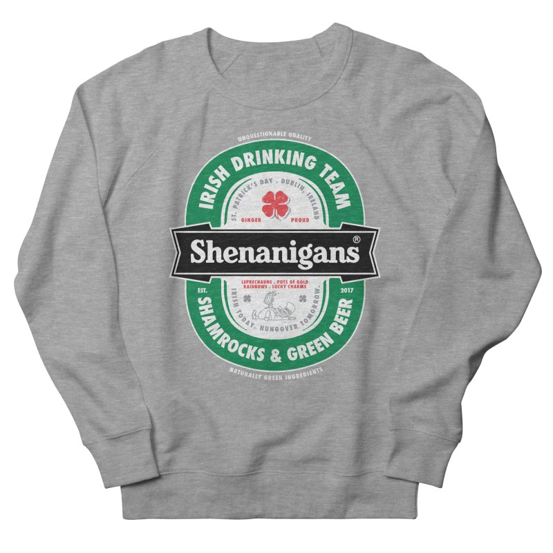 Shenanigans Beer Label Women's Sweatshirt by Vó Maria's Artist Shop