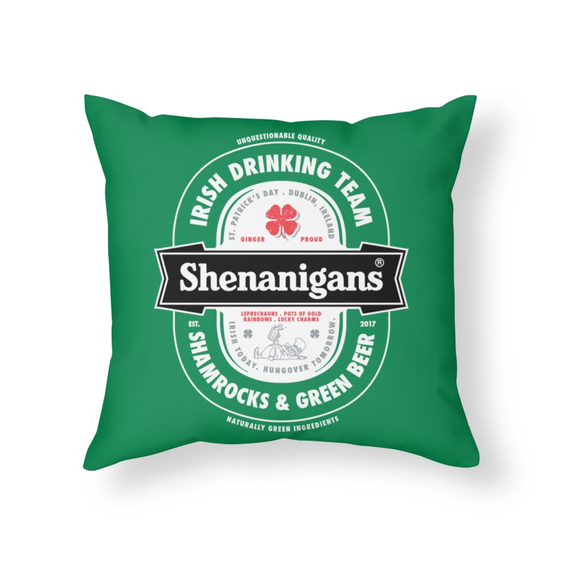 Shenanigans Beer Label Home Throw Pillow by Vó Maria's Artist Shop