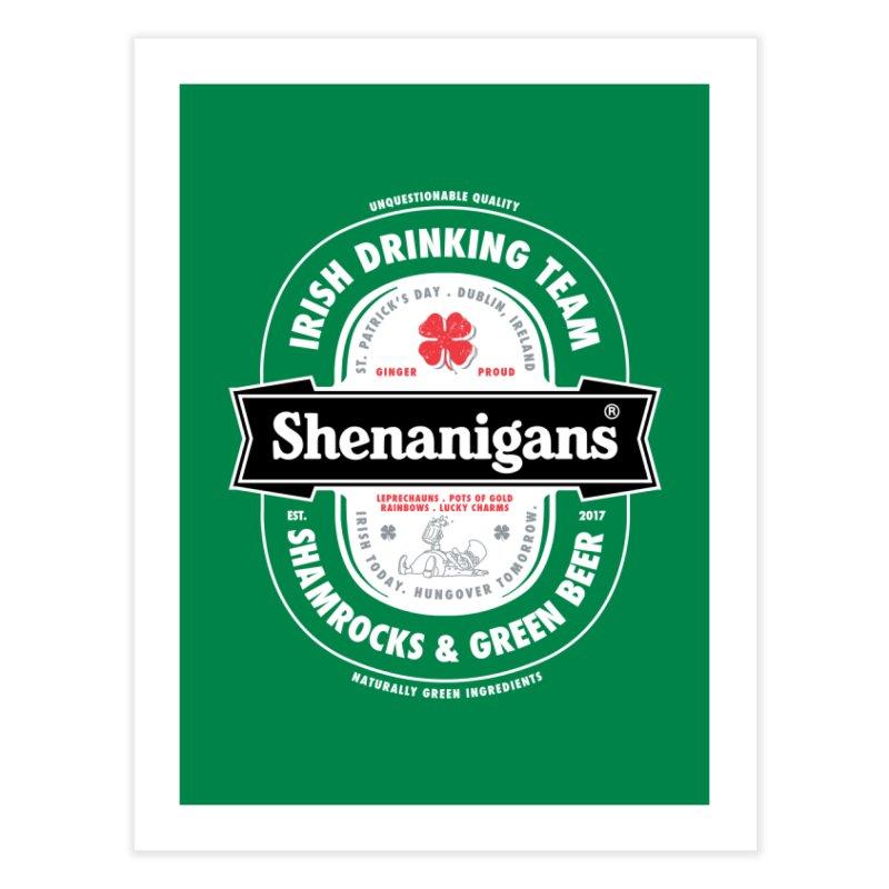 Shenanigans Beer Label Home Fine Art Print by Vó Maria's Artist Shop