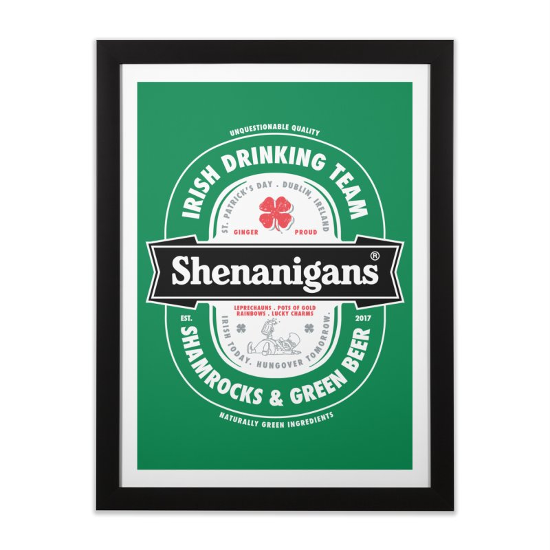 Shenanigans Beer Label Home Framed Fine Art Print by Vó Maria's Artist Shop