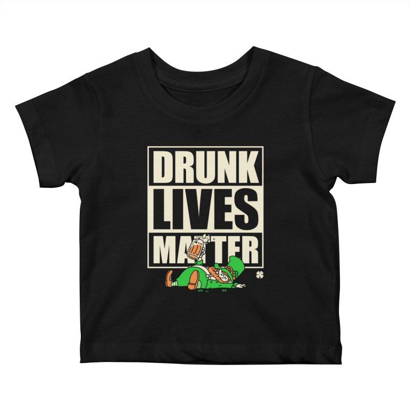 Drunk Lives Matter Kids Baby T-Shirt by Vó Maria's Artist Shop