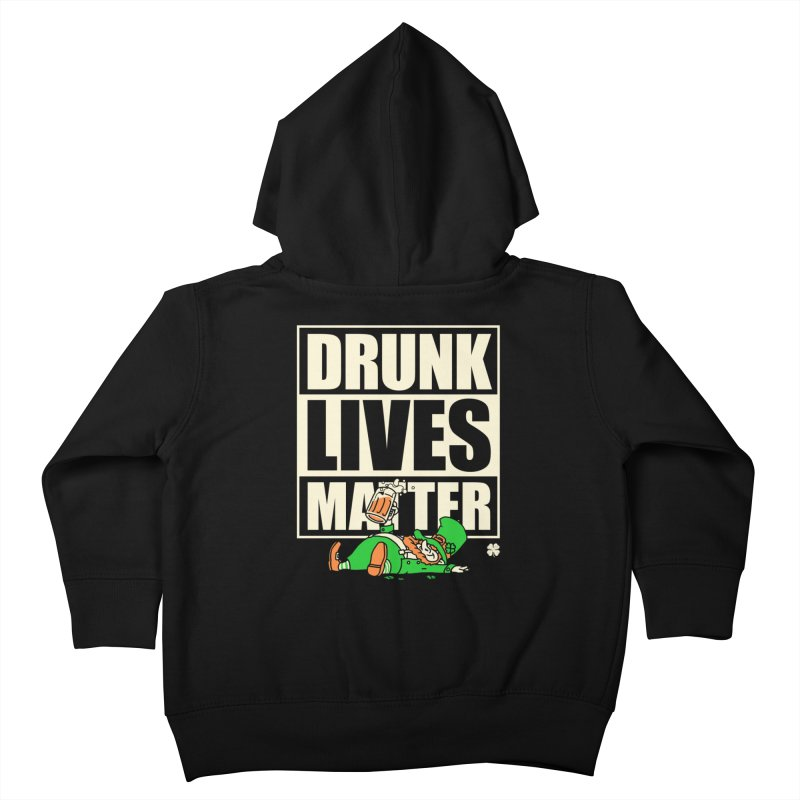 Drunk Lives Matter Kids Toddler Zip-Up Hoody by Vó Maria's Artist Shop