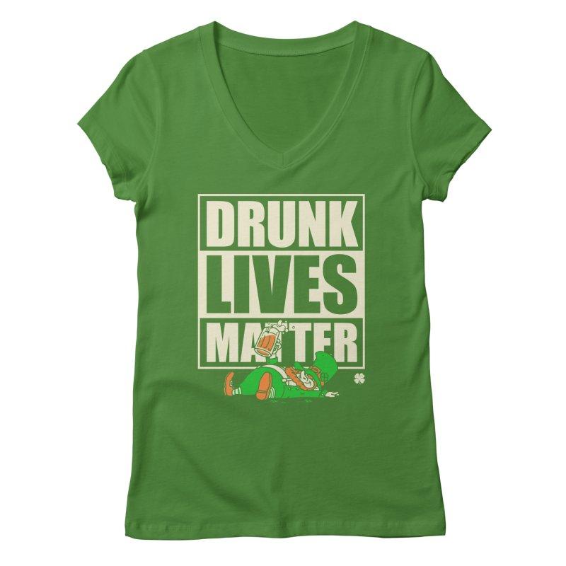 Drunk Lives Matter Women's V-Neck by Vó Maria's Artist Shop