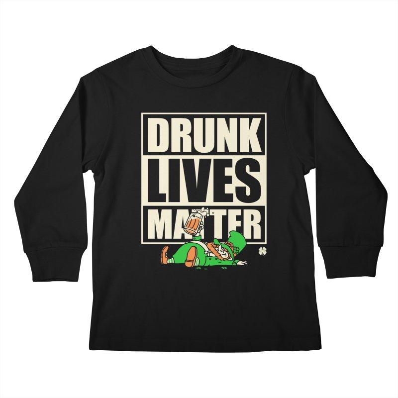 Drunk Lives Matter Kids Longsleeve T-Shirt by Vó Maria's Artist Shop