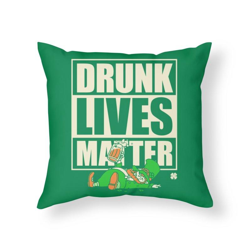 Drunk Lives Matter Home Throw Pillow by Vó Maria's Artist Shop