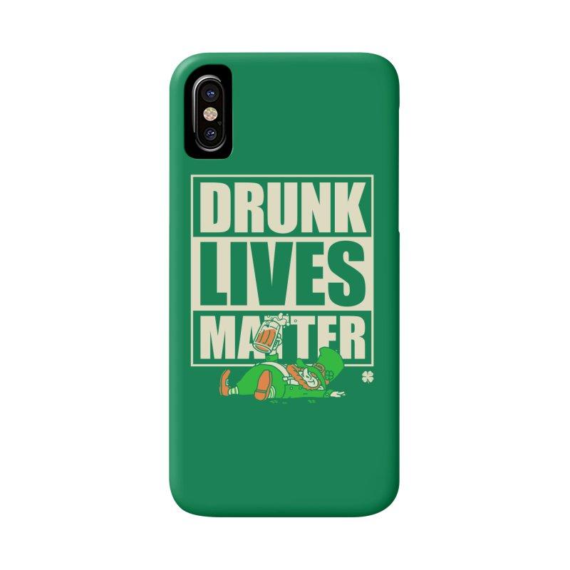 Drunk Lives Matter Accessories Phone Case by Vó Maria's Artist Shop