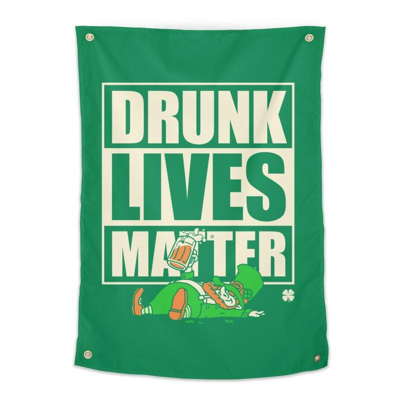 Drunk Lives Matter Home Tapestry by Vó Maria's Artist Shop