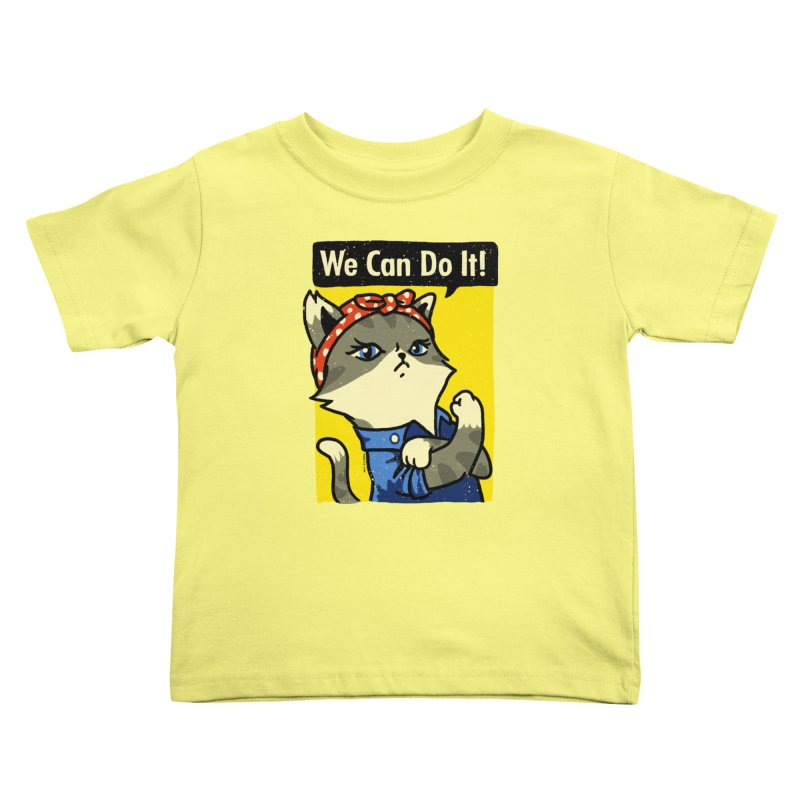 Purrsist! We Can Do It! Kids Toddler T-Shirt by Vó Maria's Artist Shop