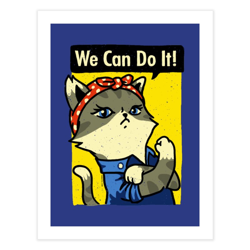 Purrsist! We Can Do It! Home Fine Art Print by Vó Maria's Artist Shop
