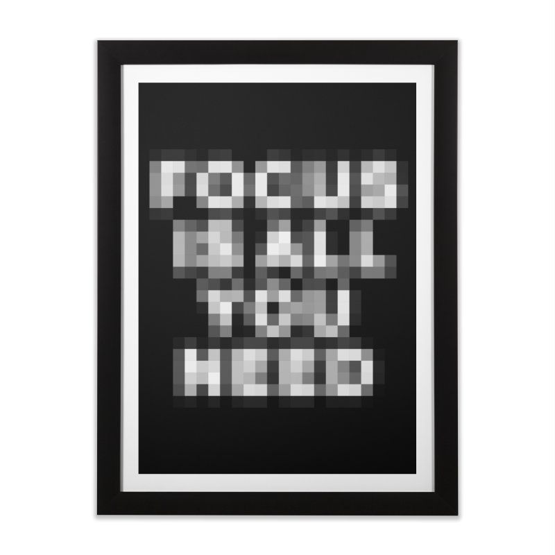 Focus Home Framed Fine Art Print by Vó Maria's Artist Shop