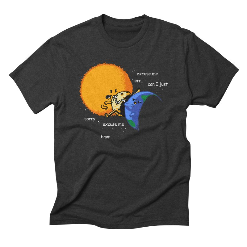 Total Solar Eclipse - Excuse Me Men's Triblend T-Shirt by Vó Maria's Artist Shop
