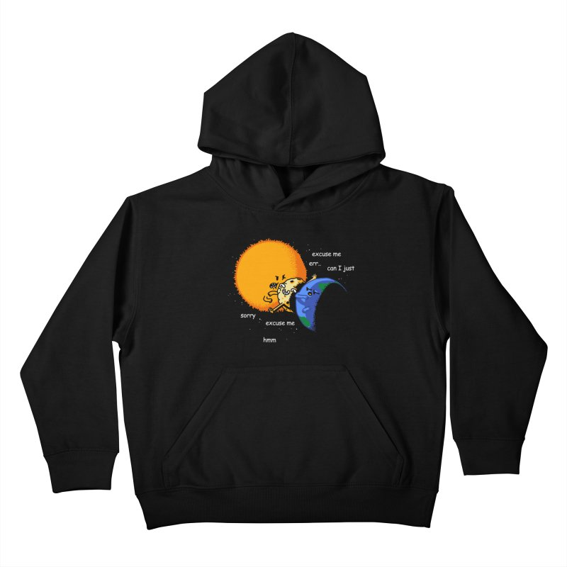 Total Solar Eclipse - Excuse Me Kids Pullover Hoody by Vó Maria's Artist Shop
