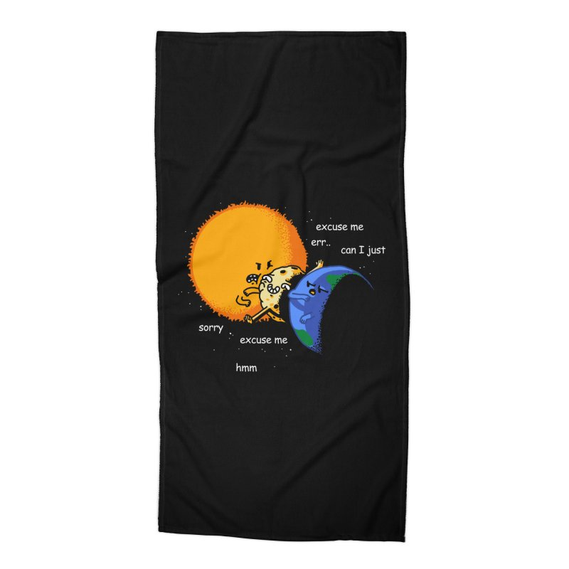 Total Solar Eclipse - Excuse Me Accessories Beach Towel by Vó Maria's Artist Shop