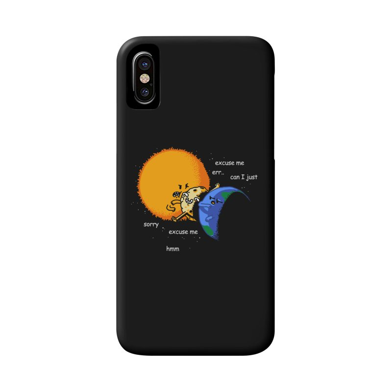 Total Solar Eclipse - Excuse Me Accessories Phone Case by Vó Maria's Artist Shop