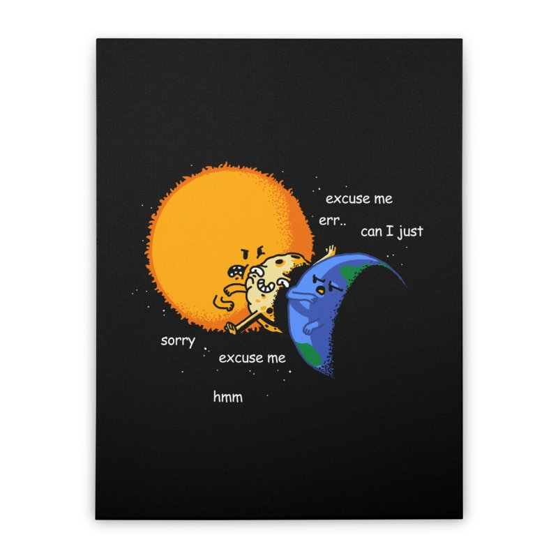 Total Solar Eclipse - Excuse Me Home Stretched Canvas by Vó Maria's Artist Shop