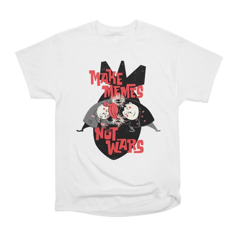 Make Memes, Not Wars Women's Heavyweight Unisex T-Shirt by Vó Maria's Artist Shop
