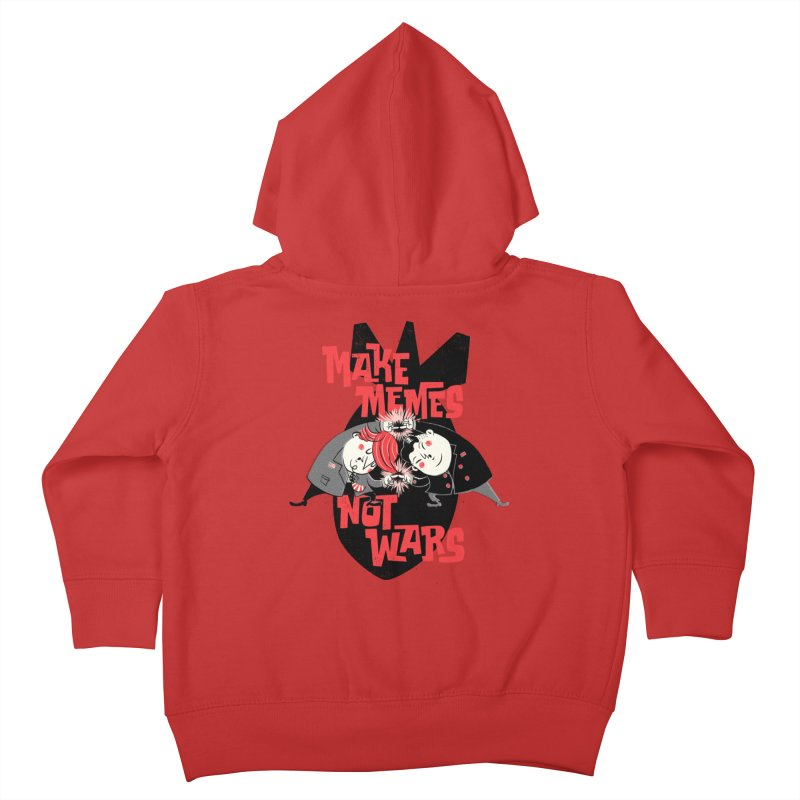 Make Memes, Not Wars Kids Toddler Zip-Up Hoody by Vó Maria's Artist Shop