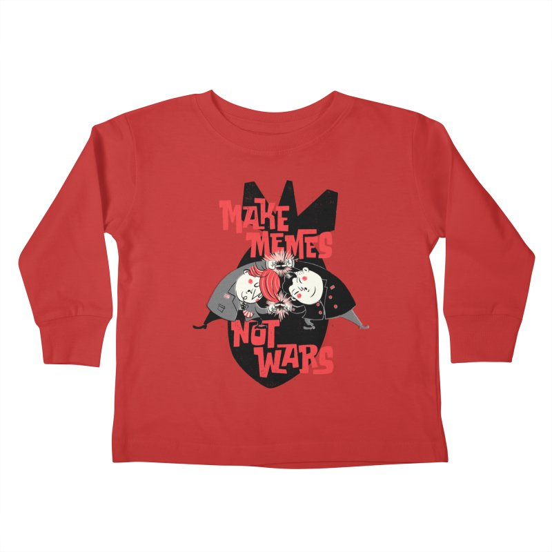 Make Memes, Not Wars Kids Toddler Longsleeve T-Shirt by Vó Maria's Artist Shop