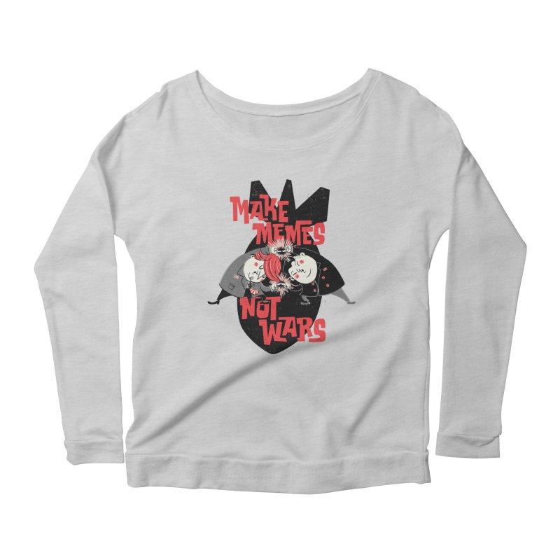 Make Memes, Not Wars Women's Scoop Neck Longsleeve T-Shirt by Vó Maria's Artist Shop
