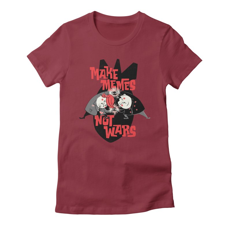 Make Memes, Not Wars Women's Fitted T-Shirt by Vó Maria's Artist Shop