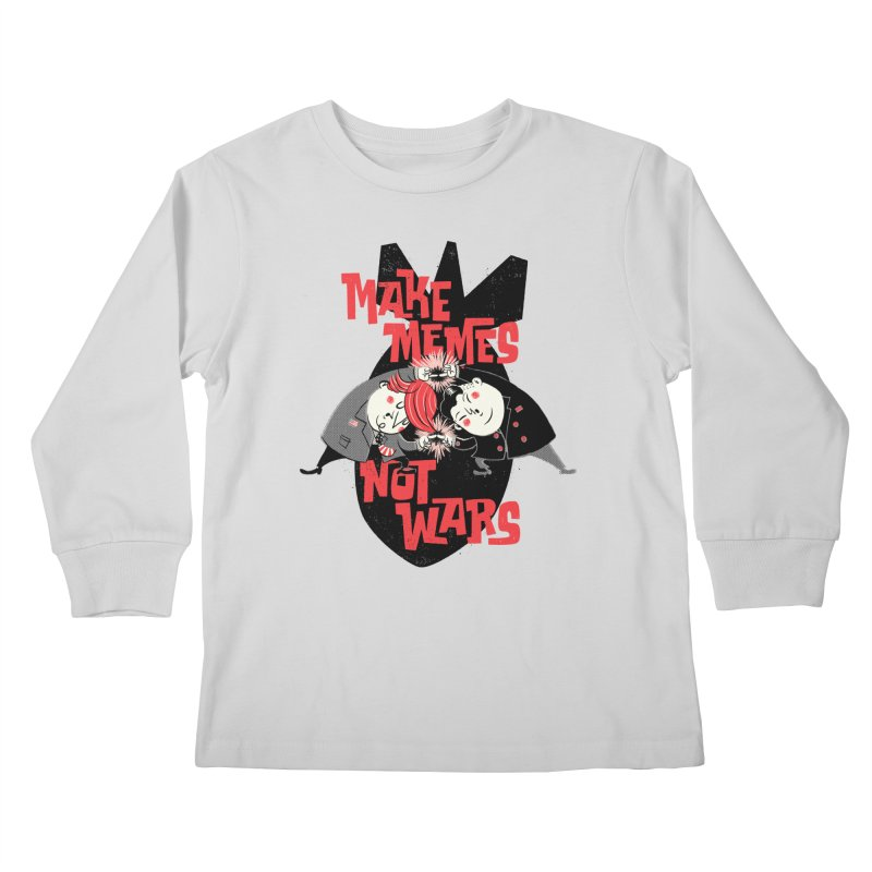 Make Memes, Not Wars Kids Longsleeve T-Shirt by Vó Maria's Artist Shop