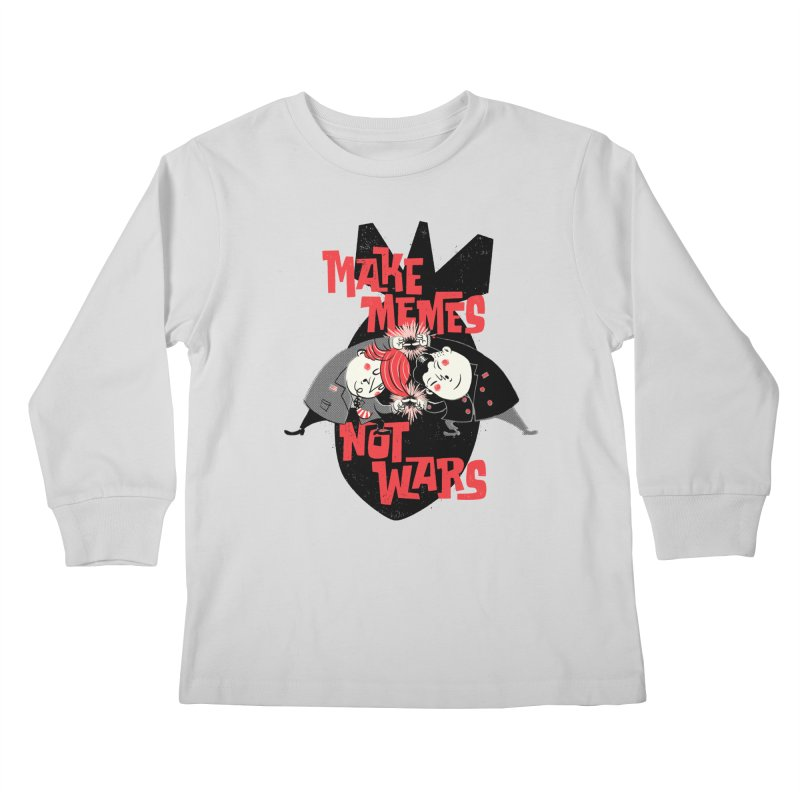 Make Memes, Not Wars Kids Longsleeve T-Shirt by Vó Maria's Artist Shop