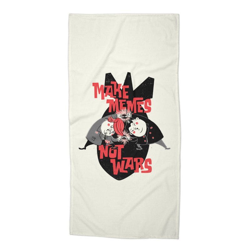 Make Memes, Not Wars Accessories Beach Towel by Vó Maria's Artist Shop