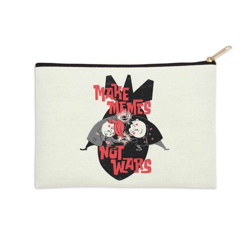 Make Memes, Not Wars Accessories Zip Pouch by Vó Maria's Artist Shop