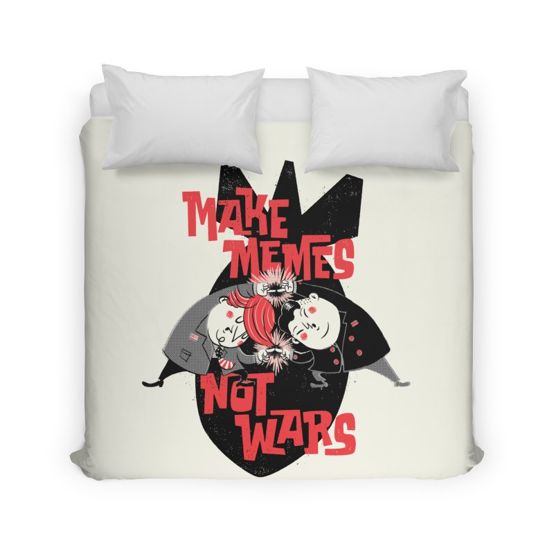 Make Memes, Not Wars Home Duvet by Vó Maria's Artist Shop