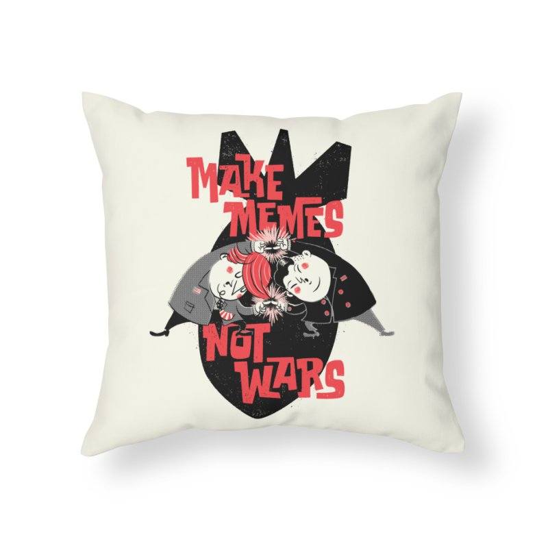 Make Memes, Not Wars Home Throw Pillow by Vó Maria's Artist Shop