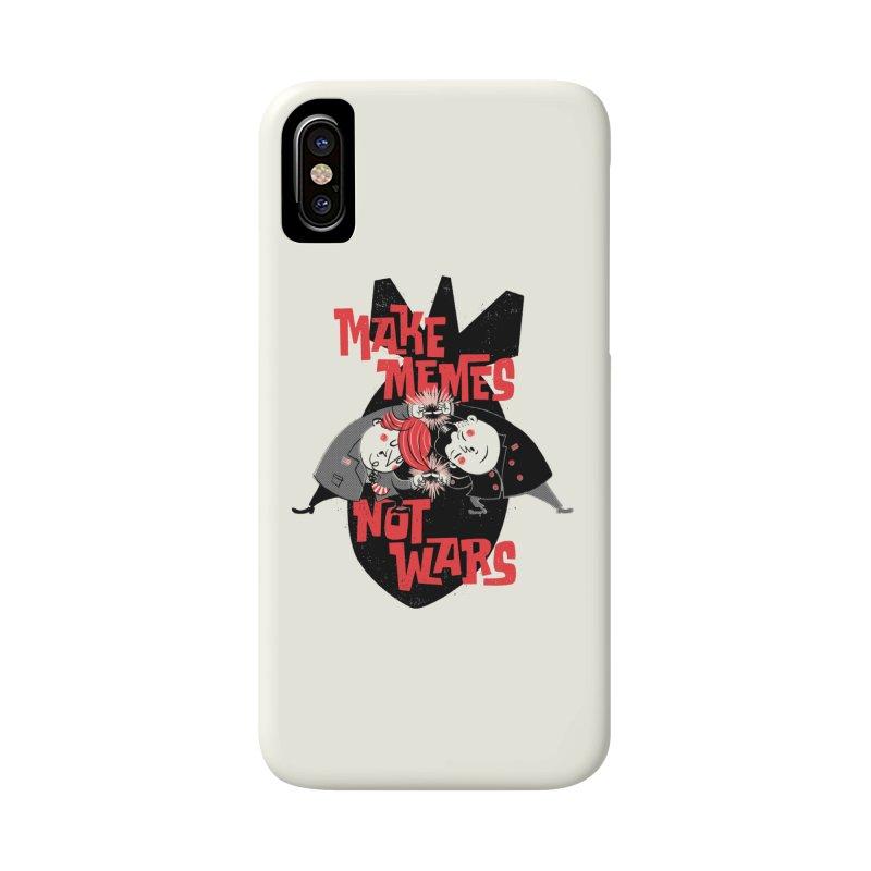 Make Memes, Not Wars Accessories Phone Case by Vó Maria's Artist Shop