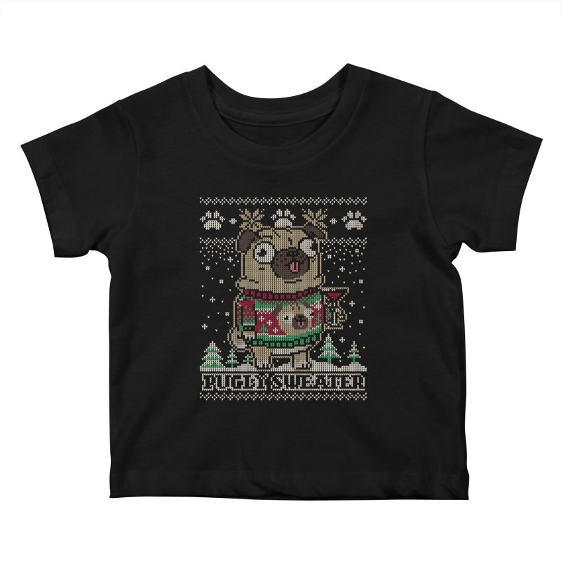 Pugly Sweater Kids Baby T-Shirt by Vó Maria's Artist Shop